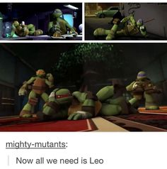 maybe like Karai comes around and he's beat up by raph and then tries to play it cool to impress her...?