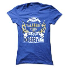[Best Tshirt name tags] its a CALANDRA Thing You Wouldnt Understand T Shirt Hoodie Hoodies Year Name Birthday Teeshirt this month Hoodies, Tee Shirts
