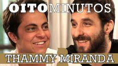 8 MINUTOS - THAMMY MIRANDA