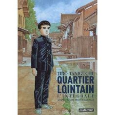 Quartier lointain - Intégrale: Amazon.fr: Jiro Taniguchi, Frédéric Boilet, Kaoru Sekizumi: Livres