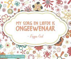 God is vir jou, moenie opgee nie, moenie moed verloor nie, God is goed, God is getrou, God is genadig