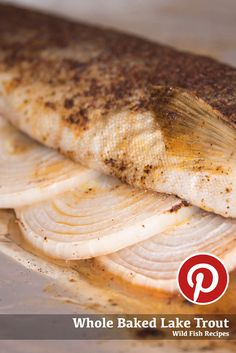 Whole baked lake trout recipe. #fish #laketrout #trout #recipe #baked