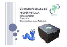 Vermicompostagem em pequena-escala: Vermicompostor doméstico (Benefícios e mais-valias Ambientais)