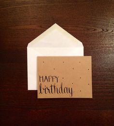 "Modern Calligraphy Birthday Card // ""Happy Birthday"" // 4.25 x 5.5 Handwritten, Kraft Card with Envelope by moonlitdesignco"