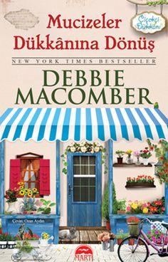 Beyda'nın Kitaplığı: Debbie Macomber - Mucizeler Dükkanına Dönüş (Bloss...