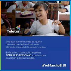 El verdadero cambio existe cuando éste es inclusivo: Por una educación inclusiva de calidad. #YoMarchoEl18