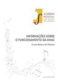 Clique na imagem para aceder à Brochura com informações sobre o funcionamento do CURSO BÁSICO DE MÚSICA da AMAC, para o ano letivo 2016/2017.