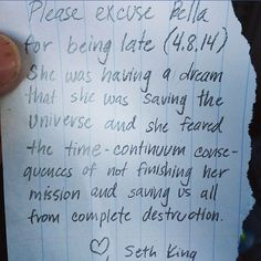 "Late Notes. Seth King explains that Bella is late following a dream where ""she feared the time-continuum consequence"" and was so obliged to complete the dream."