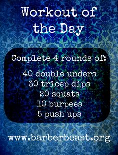 Workout of the day - Double unders, tricep dips, squats, burpees and push ups for a complete work out!