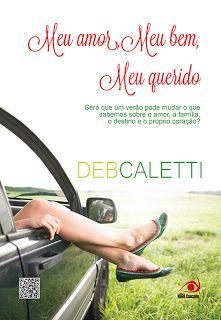 Confira a resenha deste novo livro de Deb Caletti no blog