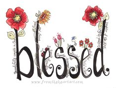 The Blessed is an original design painted by Pam Coxwel. -The watermark seen on the sample photo will not appear on the print you receive.all designs copyright pam coxwell designs - thank you for not copying or duplicating in any form Scripture Art, Bible Art, Bible Scriptures, Bible Quotes, Scripture Doodle, Bibel Journal, Life Quotes Love, Peace Quotes, Christian Quotes