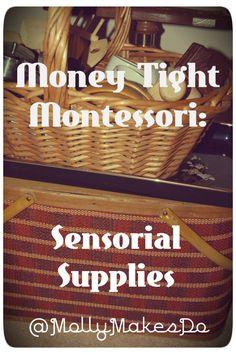 Money Tight Montessori : Sensorial Supplies from Molly Makes Do