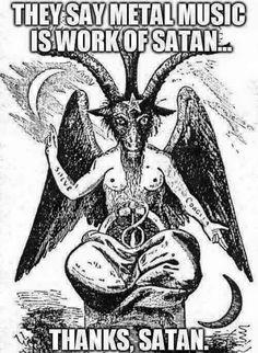 Metal work of Satan. Best Heavy Metal, Heavy Metal Art, Extreme Metal, Black Metal, Heavy Metal Tattoo, Heavy Metal Funny, Heavy Metal Bands, Hard Rock, Baphomet
