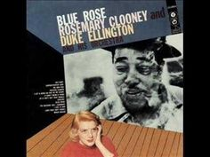 Rosemary Clooney & Duke Ellington - Mood Indigo