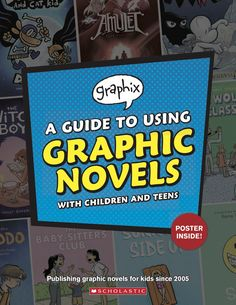 An invaluable guide for parents and educators alike, with resources and activities for using and understanding the growing world of graphic novels created for children and teens! From Graphix, an imprint of Scholastic: publishing graphic novels for kids since 2005. #scholastic #scholasticlearnathome #graphix #graphicnovels #education #visualliteracy #freeresources #teacherresources #comics #freeposter #classroomtools #homeschool #parentresources Parent Resources, Reading Resources, Visual Literacy, Teacher Librarian, Classroom Tools, Teaching Writing, Graphic Novels, Lesson Plans, Schoolhouse Rock