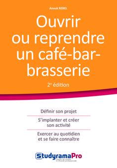 """Découvrez le livre """"Ouvrir ou reprendre un #café-#bar-#brasserie"""" de Anouk Rebel aux éditions #Studyrama : http://www.quiestouvert.com/blog/articles/ouvrir-ou-reprendre-un-cafe-bar-brasserie-66.html"""