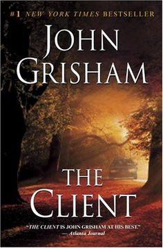 LOVE mostly anything from John Grisham but this is definetley a favorite! The Client good movie - GREAT book!