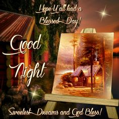 Good Night, God Bless!