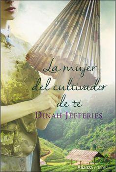 La mujer del cultivador de té - Dinah Jefferies