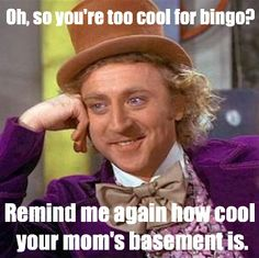 23 Best Bingo Ecards Memes Images In 2012 E Cards Ecards Bingo