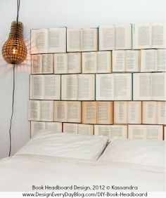 DIY Book Headboard Design, 2012 © Kassandra via her blog. Instructions at link. Interesting concept. [Do not remove caption. International copyright law requires that you credit the artist. List/Link directly to artist's website.] PINTEREST on COPYRIGHT: http://pinterest.com/pin/86975836526856889/ HOW TO FIND an image's original artist & website: http://www.pinterest.com/pin/86975836525507659/