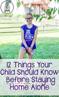 If you have older kids, check out this list of 12 things your child should know before staying home alone, so they can be more prepared for this major step! | Our Three Peas