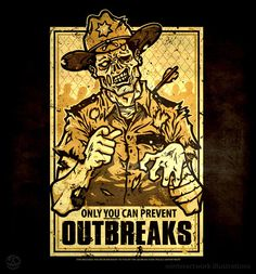 Only You Can Prevent Outbreaks