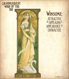 Winsome: attractive or appealing in appearance or character