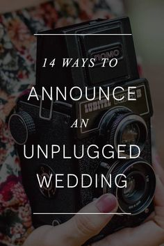 Ways to Announce an Unplugged Wedding