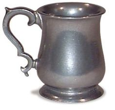 Pewter mug. This one is my favorite! I really want it. It would be great for everyday use and for the Renaissance Faire!