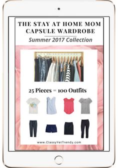 Create a Stay At Home Mom Capsule Wardrobe: 10 Summer Outfits - Classy Yet Trendy