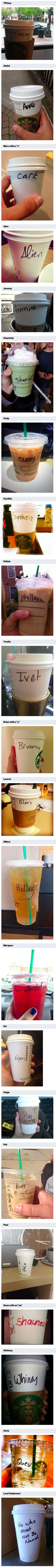 All of these names look easy enough, right? Well, these Starbucks empoyees had other things in mind when writing them down on cups.