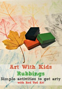 Simple art activities for kids - leaf rubbings and exploring surfaces via www.redtedart.com