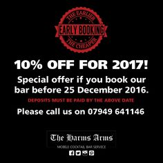For one month only, 10% off for your bar booking for 2017! #pleaseshare #theharmsarms #mobilecocktailbar #mobilebeerbar #mobilemocktailbar #bookingsforalloccasions #10%off #earlybooking #discount #barhire #mixologist #blackfridayoffer #booknowpayless #promotion #dontmissout #cocktails #beers #events #weddings #younameitwemakeit
