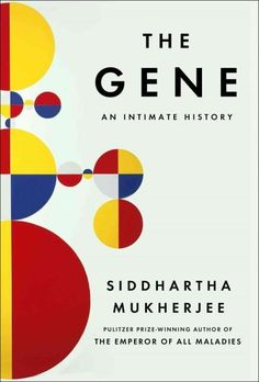 From the Pulitzer Prize-winning, bestselling author of The Emperor of All Maladies a magnificent history of the gene and a response to the defining question of the future: What becomes of being human