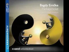 Bagdy Emőke: Párkapcsolat - hangoskönyv Emo, Youtube, Book, Youtubers, Youtube Movies, Emo Scene