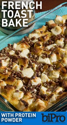 French Toast Bake made with BiPro Whey Protein - This super simple ...