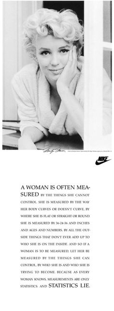 Nike Ad: I love this quote, but I wish it was Audrey instead of Marilyn. Great Quotes, Inspirational Quotes, Meaningful Quotes, Nike Ad, Photography Poses Women, Girls Rules, Norma Jeane, E 10, Quotable Quotes