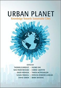 HT361 .U7178 2018 Sustainable City, Urban Planet, Planet Books, Evolutionary Biology, The Future Is Now, Resource Management, Book Summaries, Political Science, Sustainable Development