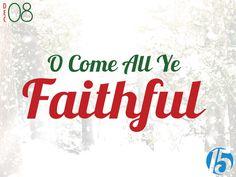 2014-12-08 O Come All Ye Faithful