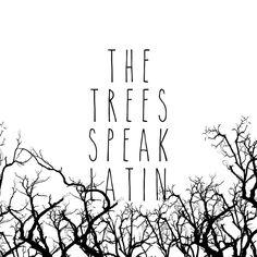 The trees speak latin by brainsandbooks