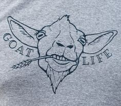 Goat Life! This design is one of my original pen and ink illustrations of a goat, so is sure to be one of a kind.  This is the American Apparel Tri-Blend