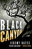 Free Kindle Book -   Black Canyon: A serial killer crime thriller with a shocking twist Check more at http://www.free-kindle-books-4u.com/horrorfree-black-canyon-a-serial-killer-crime-thriller-with-a-shocking-twist/