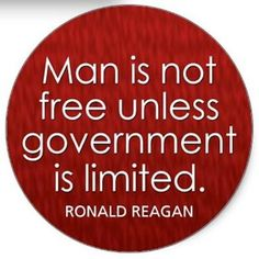 Most quotes by Ronald Reagan are centered around how great America is or how limited government should be.  Quotes by Ronald Reagan like this one are especially appropriate in times when our government continues to want to intrude more and more upon us.