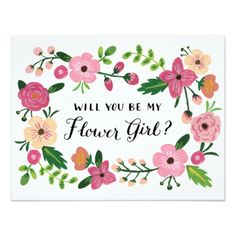 Will You Be My Flower Girl Floral Card #floralweddinginvitation #floral #weddinginvitation #floralinvitation #flowers #watercolorfloral