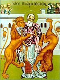 October 17-  IGNATIUS OF ANTIOCH BISHOP AND MARTYR (17 OCT 107)