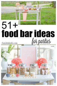 A HUGE list of food bar ideas for any type of party, plus ideas on how to style them. #foodbar #parties #partyideas