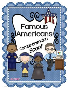 Famous+Americans:+This+is+a+fun++Scoot+or+center+activity.+It+includes+20+short+paragraphs+about+different+Famous+Americans.+There+is+one+text-based+comprehension+question+for+each+paragraph.+Also+includes+an+answer+sheet+and+answer+key.Each+card+is+to+be+folded+in+half+and+set+up+like+a+little+tent.
