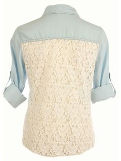 Lace back denim shirt! Country girls dream & even if you're not country!!
