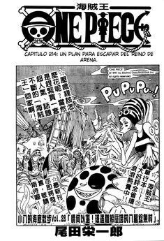 Read One Piece Chapter 214 : The Plan To Escape From The Sand Kingdom - Where To Read One Piece Manga OnlineIf you're a fan of anime and manga, then you definitely know One Piece. It's a Japanese manga series by Eiichiro Oda, a world-reno One Piece Chapter, Online Manga, One Piece Manga, Plans, How To Plan, Reading, Image, Word Reading, Reading Books